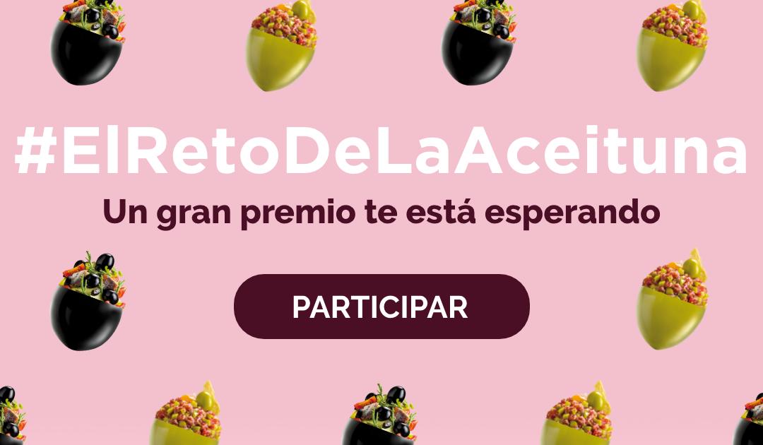 Descubre #ElRetoDeLaAceituna